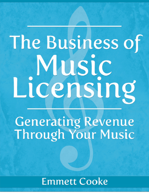 The Business of Music Licensing - Generating Revenue Through Your Music